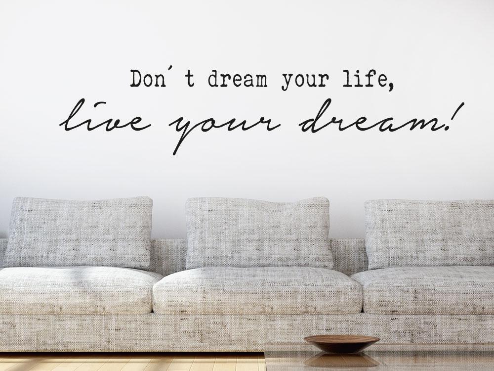 Wandtattoo Spruch Live your dream im Wohnzimmer