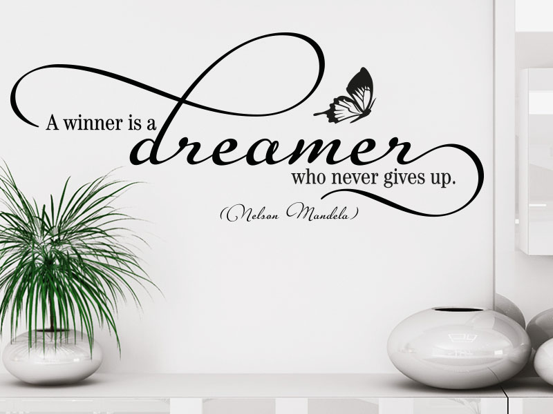 Wandtattoo Mandela Zitat A winner is a dreamer who never gives up