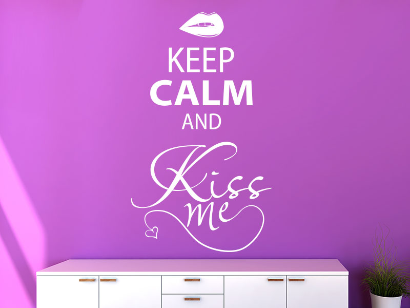 Wandtattoo Keep calm and kiss me