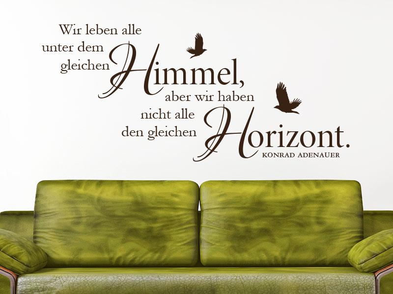 Wandtattoo Wir leben alle unter dem gleichen Himmel, aber wir haben nicht alle den gleichen Horizont im Wohnbereich über Sofa.