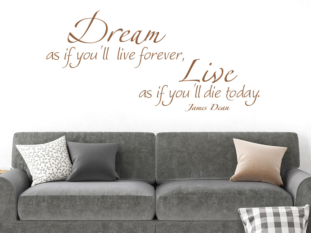 James Dean Wandtattoo Dream as if you`ll live forever im Wohnzimmer