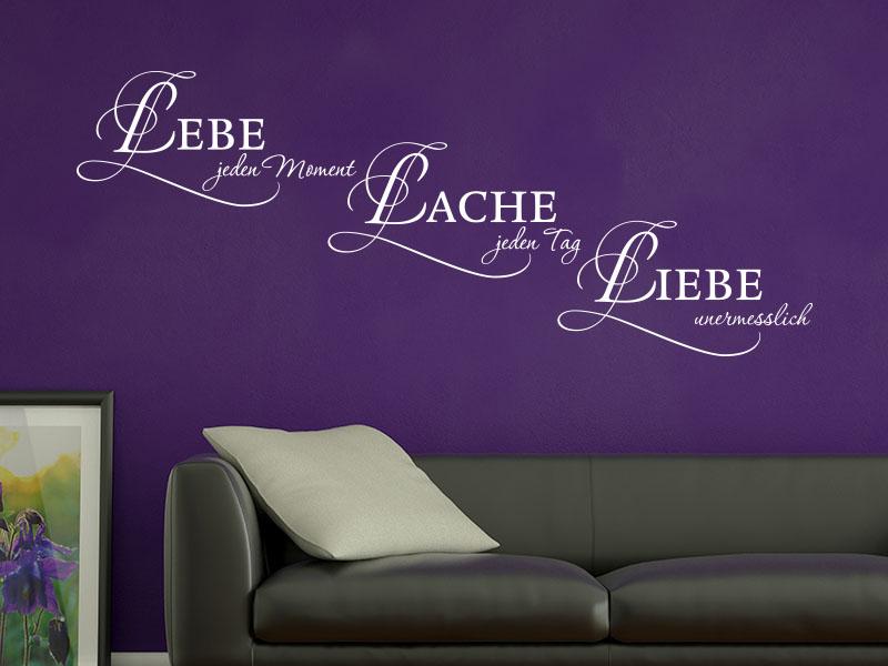lebe jeden moment lache jeden tag liebe unendlich als wandtattoo wandspruch. Black Bedroom Furniture Sets. Home Design Ideas