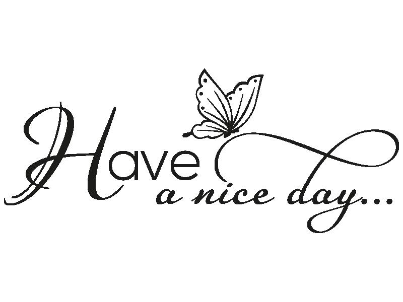 Have A Nice Day Bilder