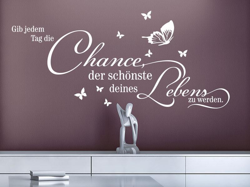 Gib jedem Tag die Chance, der schönste deines Lebens zu werden Wandtattoo Zitat Mark Twain