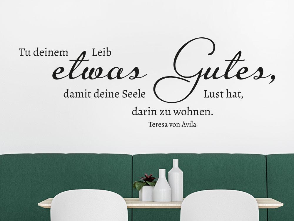 Wandtattoo Tu deinem Leib etwas Gutes auf heller Küchenwand