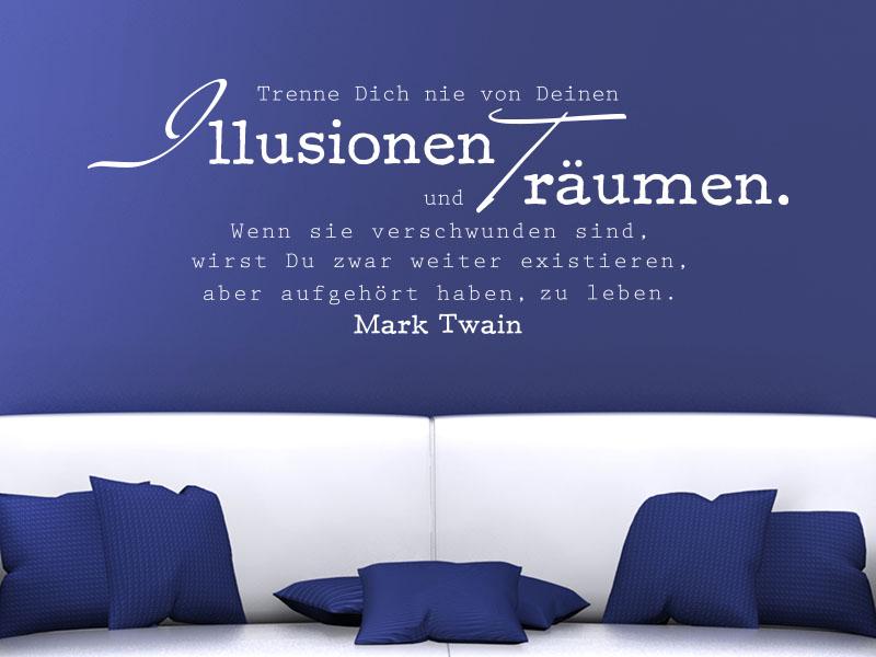 Wandtattoo Zitat Mark Twain Illusionen leben... über Sofa im Wohnzimmer