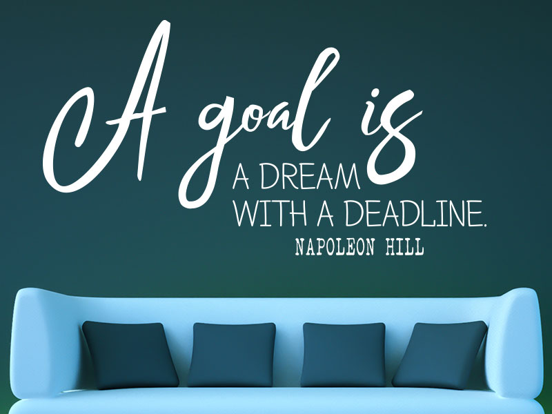 Wandtattoo A goal is a dream with a deadline