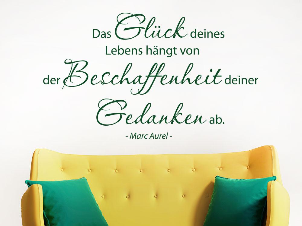 Wandtattoo Das Glück deines Lebens hängt von der Beschaffenheit deiner Gedanken ab. Zitat von Marc Aurel