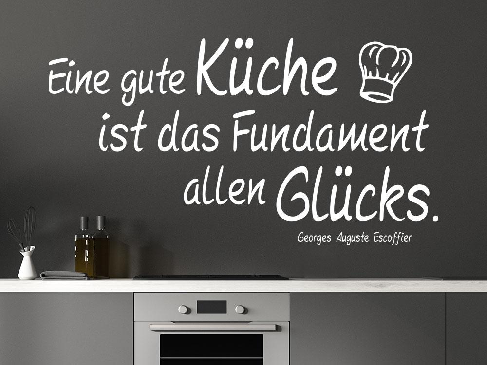 Wandtattoo Eine gute Küche ist das Fundament allen Glücks in der Farbe Weiß