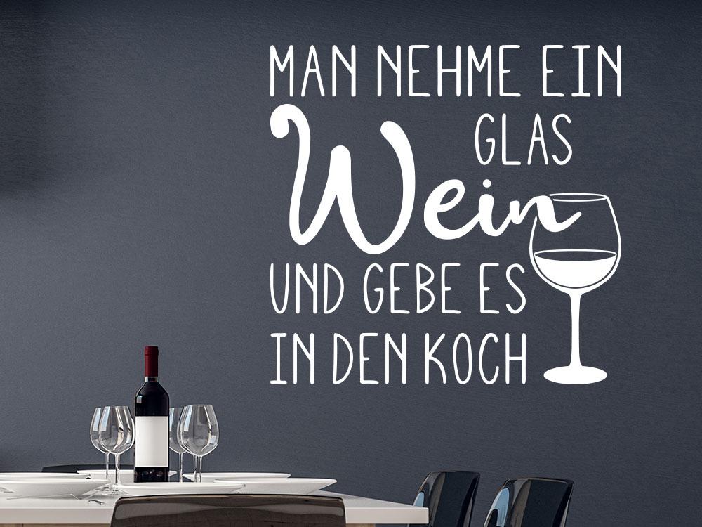 Wandtattoo Man nehme ein Glas Wein und gebe es in den Koch