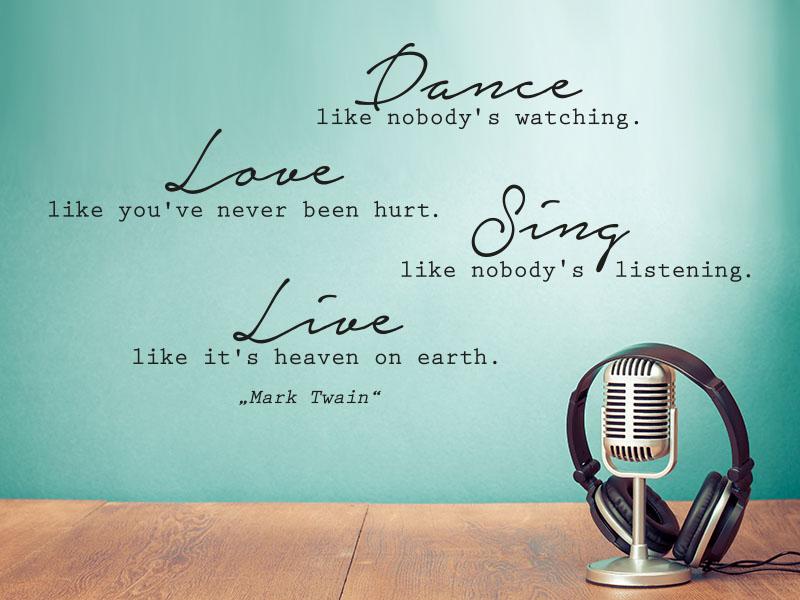 Wandtattoo Dance like nobody`s watching - Zitat Mark Twain