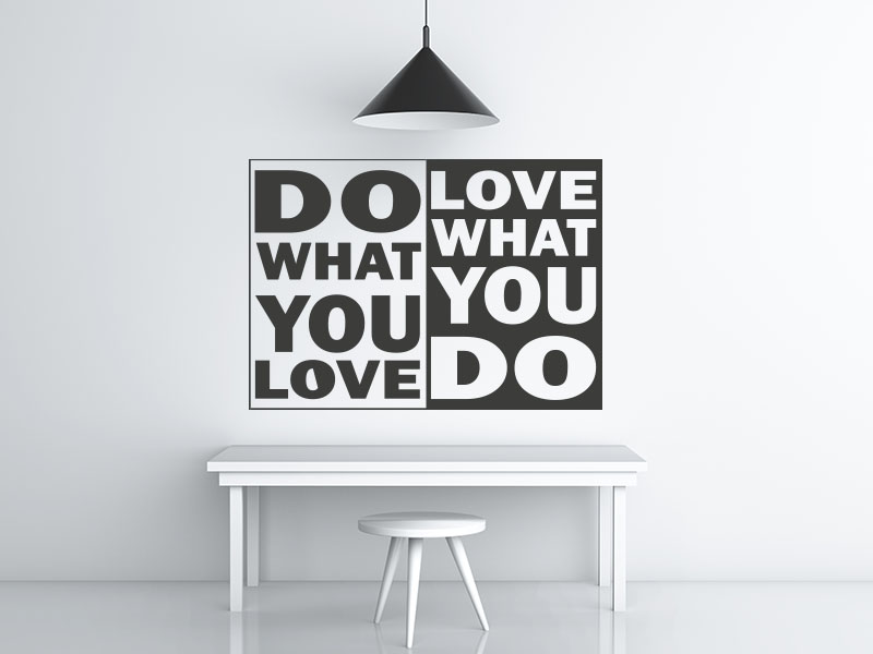 Wandtattoo Spruch Do what you Love - Love what you do
