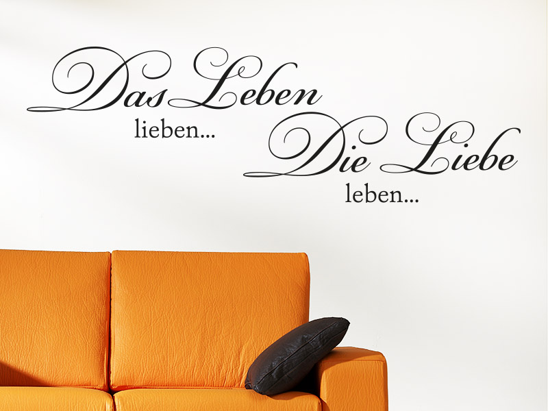 wandtattoo die liebe leben. Black Bedroom Furniture Sets. Home Design Ideas