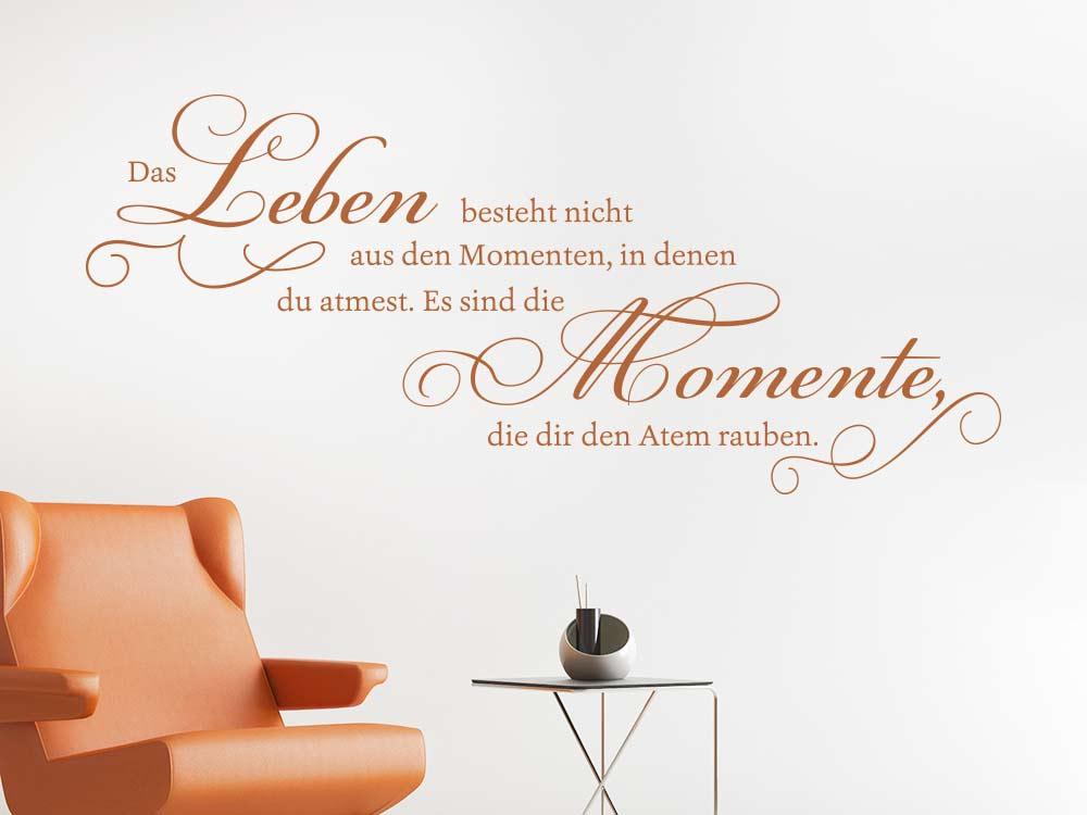 Wandtattoo Das Leben besteht nicht aus Momenten im Wohnzimmer
