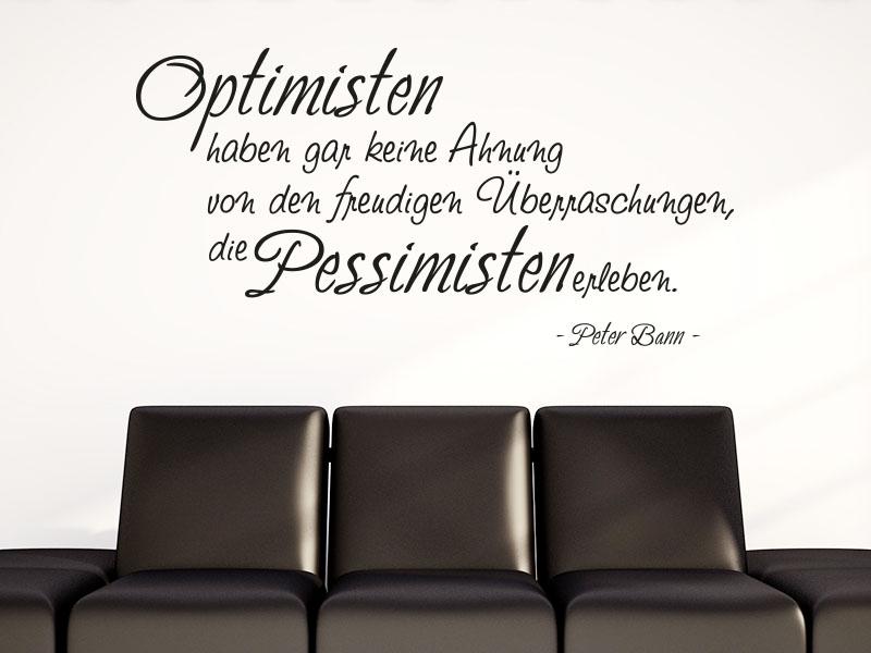 Wandtattoo Zitat Optimisten haben keine Ahnung von den freudigen Überraschungen
