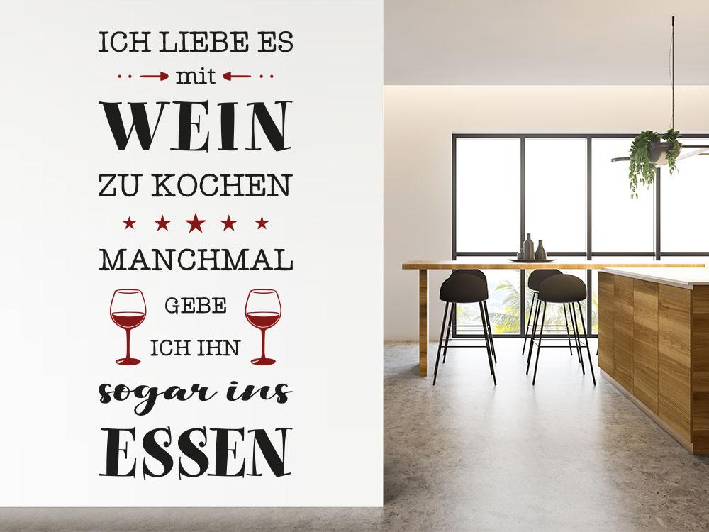 Ich liebe es mit Wein zu kochen Wandtattoo Spruch
