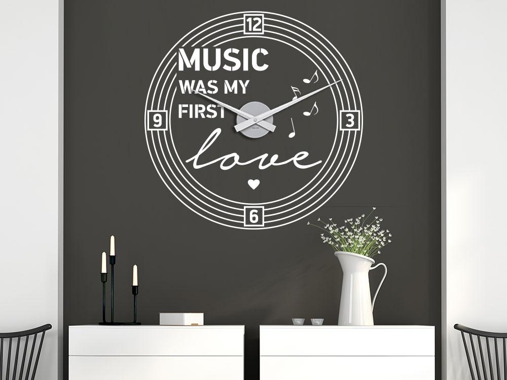 Wandtattoo Uhr Music was my first love