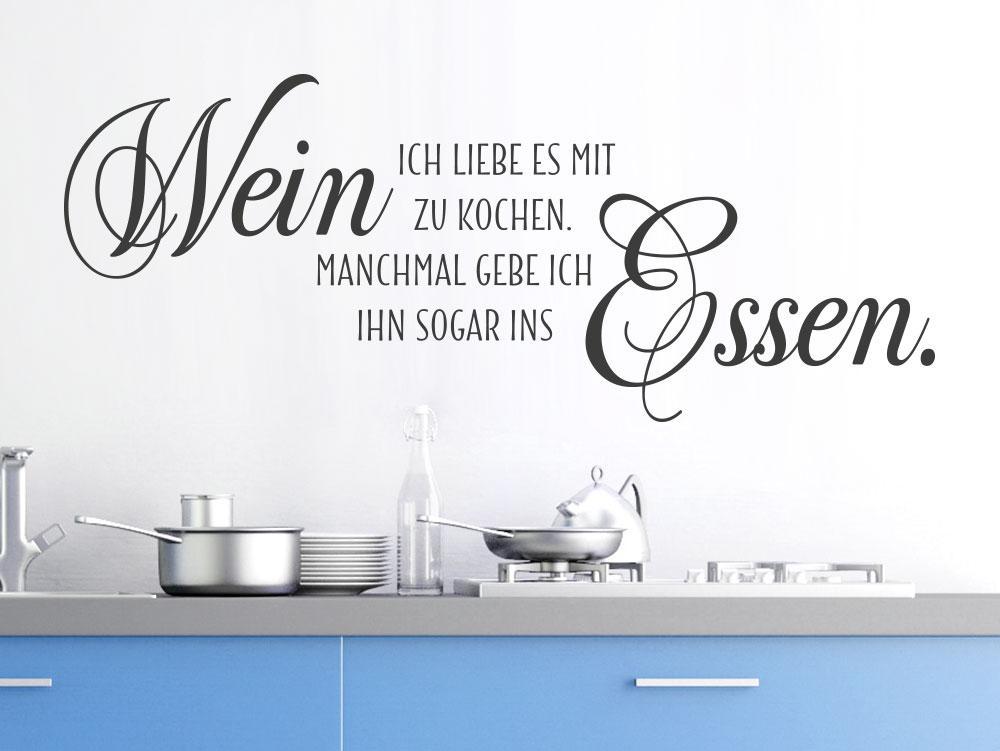 Wandtattoo Ich liebe es mit Wein in Küche auf heller Wand