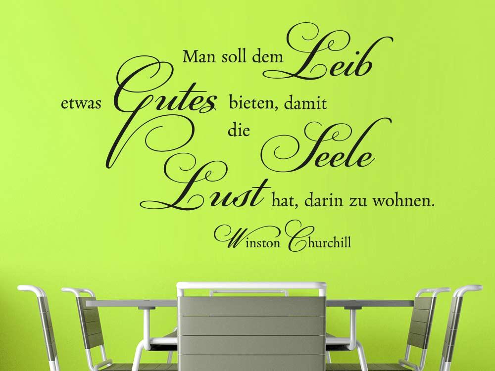 Man sollte dem Leib Gutes bieten Wandtattoo Zitat Winston Churchill