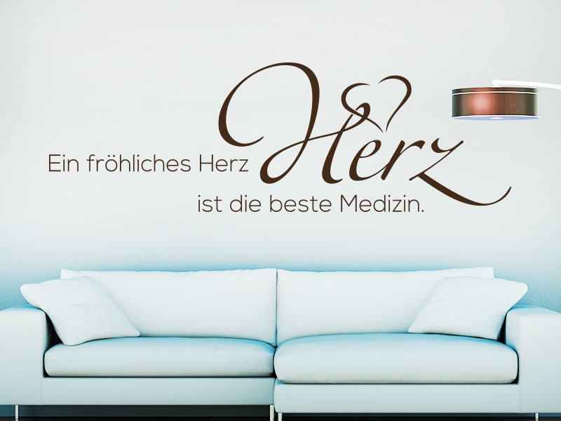 Wandtattoo Spruch Ein fröhliches Herz ist die beste Medizin.