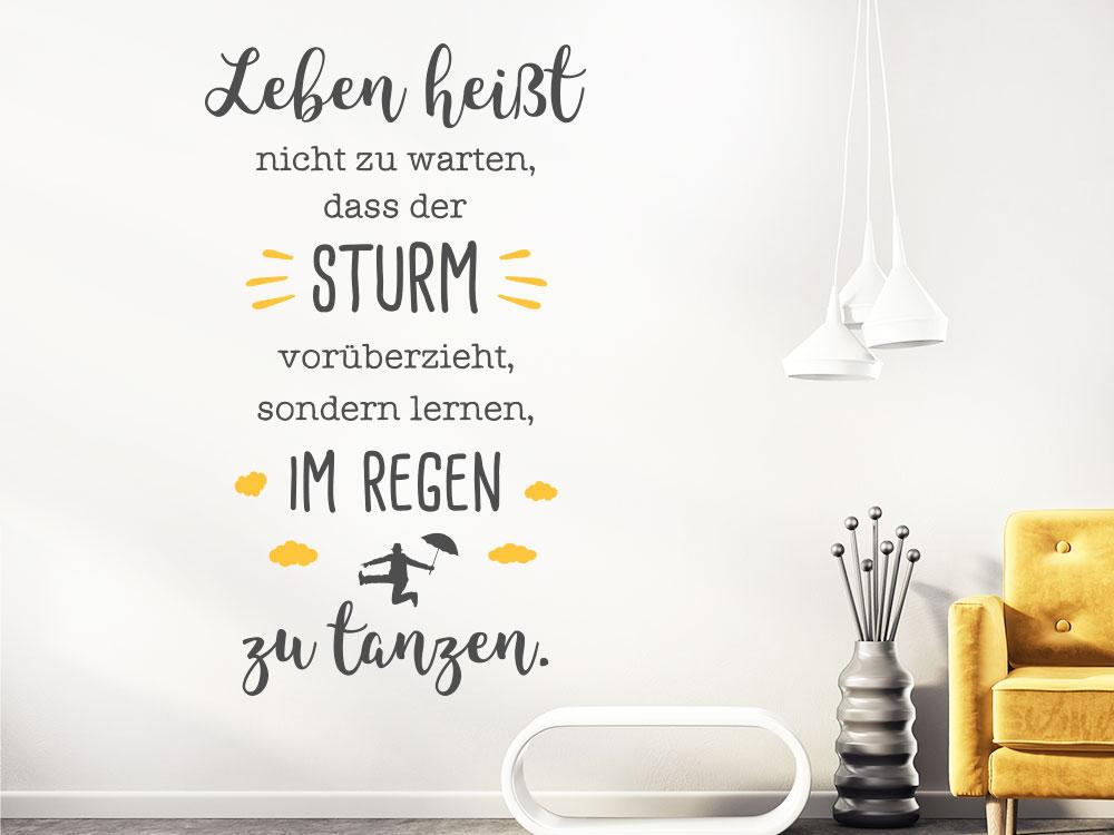Wandtattoo Spruch Leben Regen tanzen