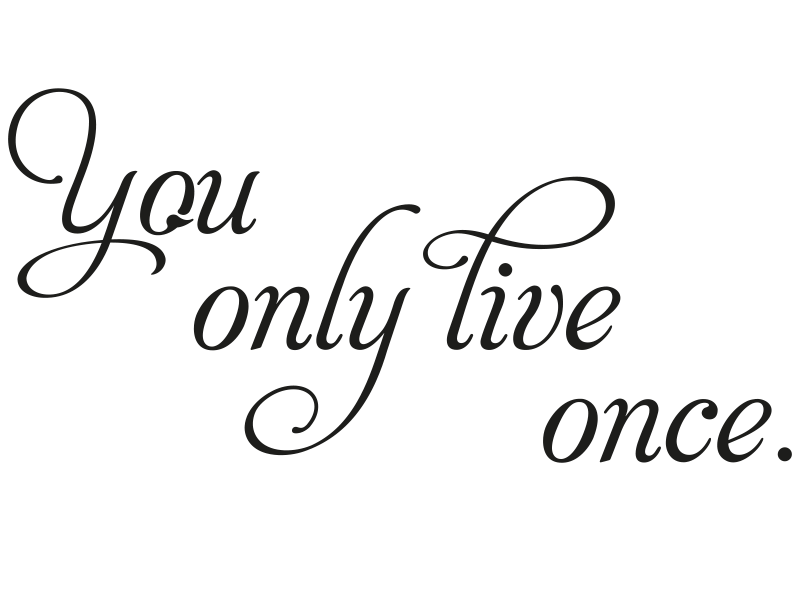 Wandtattoo You only live once Fotorahmen - KLEBEHELD®.de