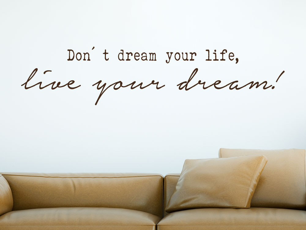 Wandtattoo Spruch Live your dream