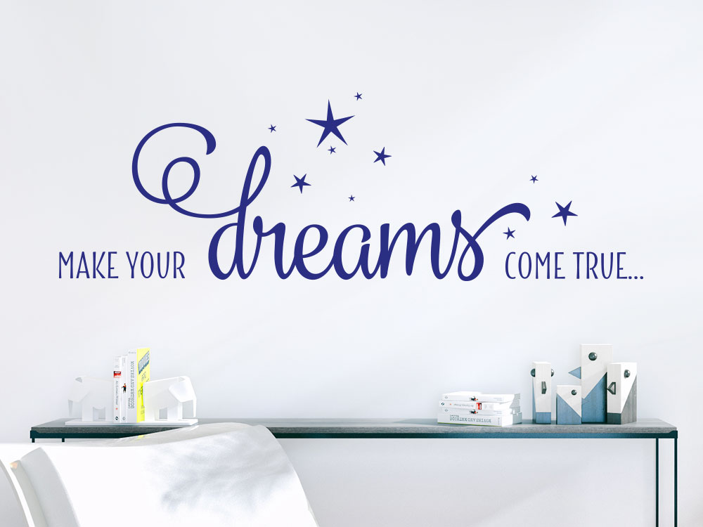 Wandtattoo Make your dreams come true in blau