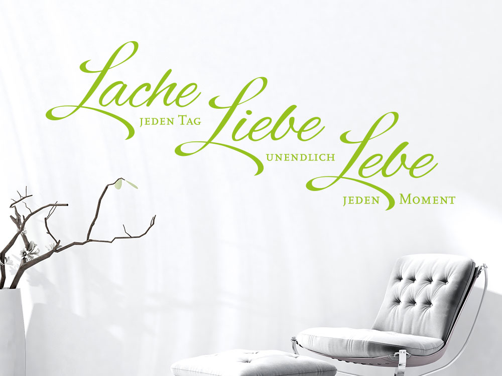 Wandtattoo Lache jeden Tag – Liebe unendlich - Lebe jeden Moment als Spruch im Flur