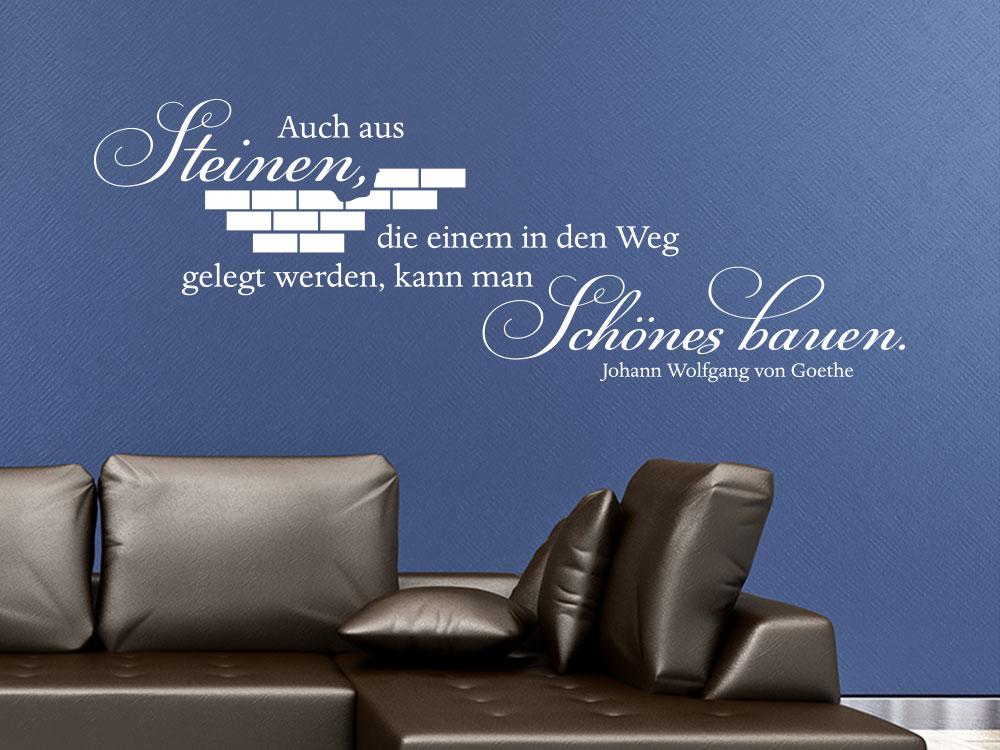 Wandtattoo Zitat Auch aus Steinen Schönes bauen von Johann Wolfgang von Goethe