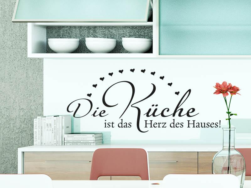 Wandtattoo Spruch Die Küche ist das Herz des Hauses. über Arbeitsfläche