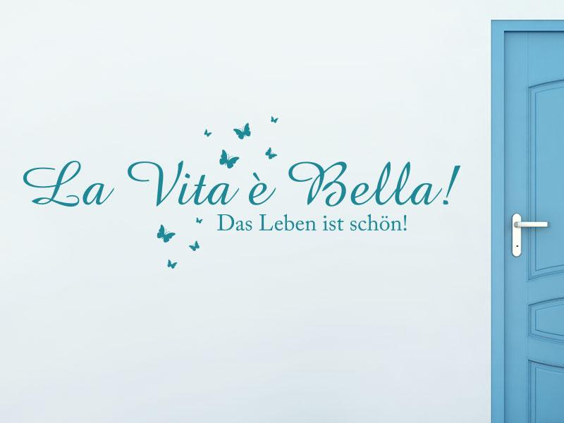 Wandtattoo La Vita è Bella!