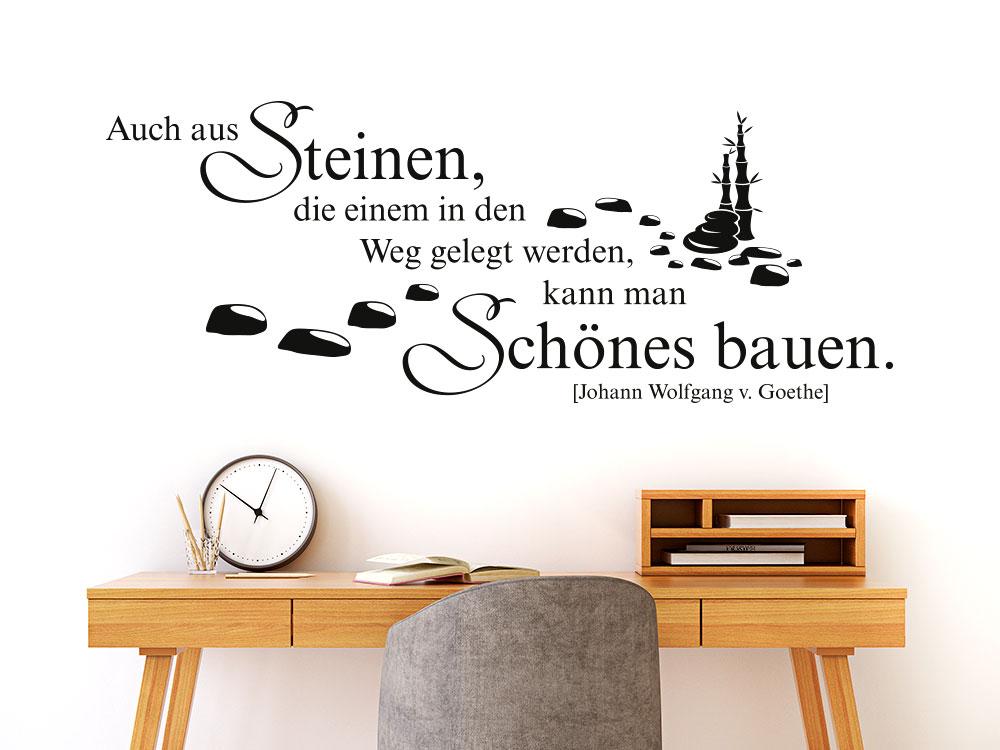 Goethe Zitat Wandtattoo Auch aus Steinen...