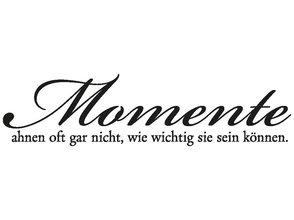 Sei Wie Momente : wandtattoo momente ahnen oft gar nicht klebeheld de ~ Markanthonyermac.com Haus und Dekorationen