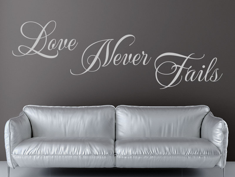 Wandtattoo Spruch Love Never Fails