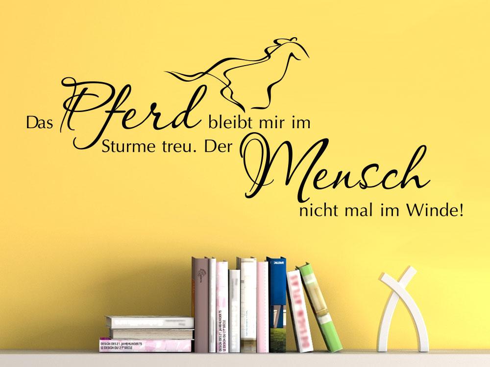 Wandtattoo Das Pferd bleibt dir im Sturme treu pber Bücherregal