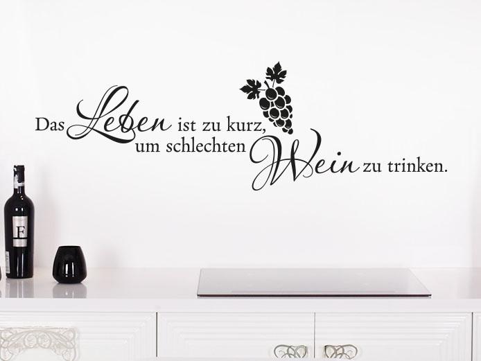Wandtattoo Spruch Das Leben ist zu kurz, in Küche über Arbeitplatte