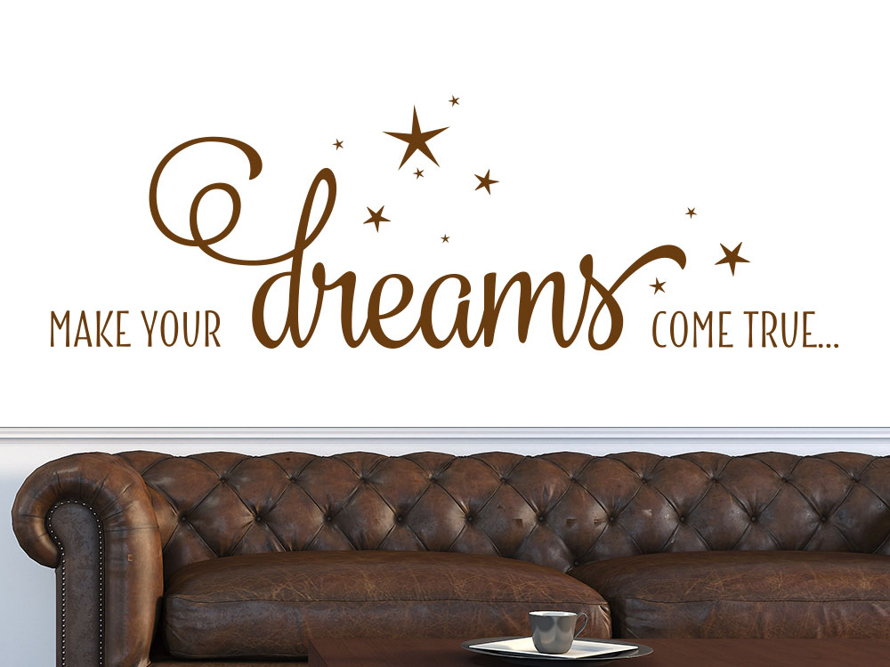 Wandtattoo Make your dreams helle Wand