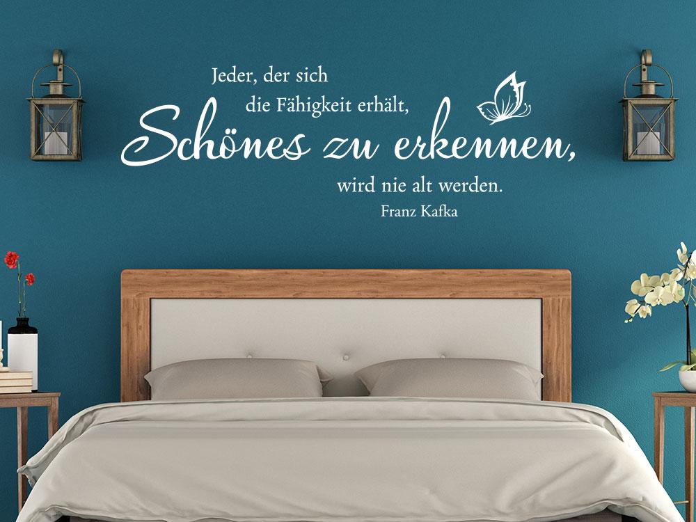 Wandtattoo Jeder der sich die Fähigkeit erhält Schönes zu erkennen… in Weiß im Schlafzimmer