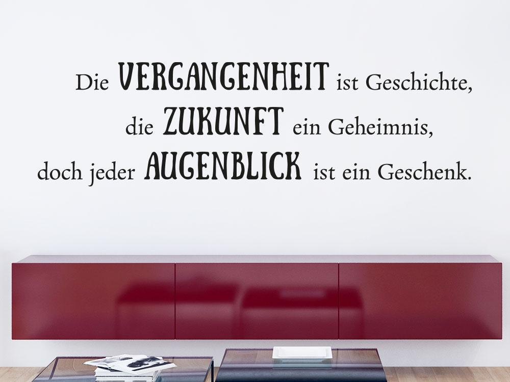 Wandtattoo Spruch Die Vergangenheit ist Geschichte