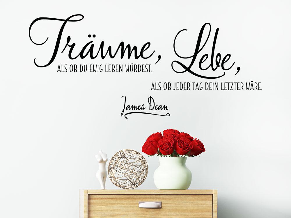 Träume als ob du ewig leben würdest - Wandtattoo Zitat James Dean