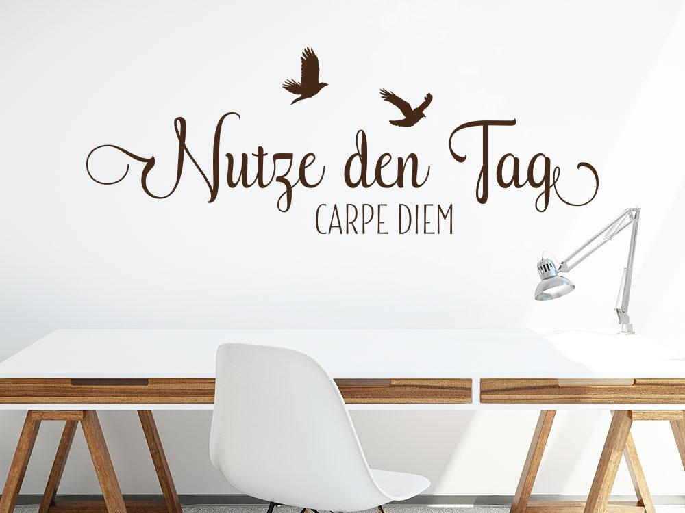 Wandtattoo Nutze den Tag über Schreibtisch