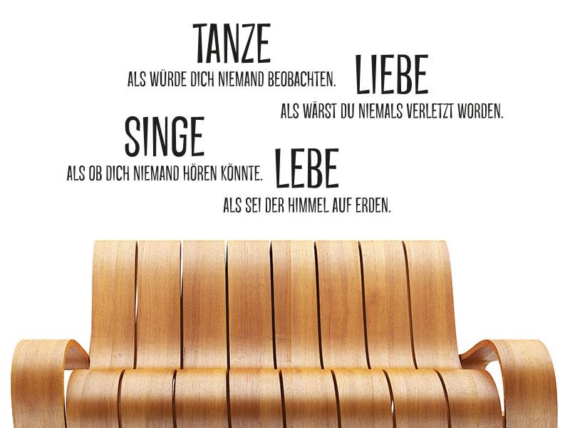 Wandtattoo Spruch Tanze - Liebe - Singe - Lebe