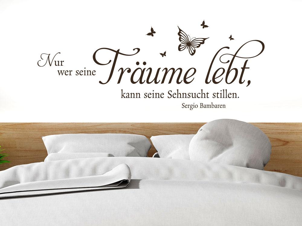 Nur wer seine Träume lebt Wandtattoo Zitat im Schlafzimmer
