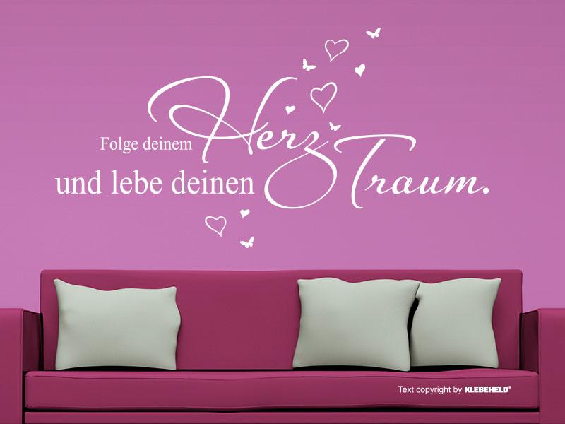 Wandtattoo Spruch Folge Deinem Herz und lebe deinen Traum.