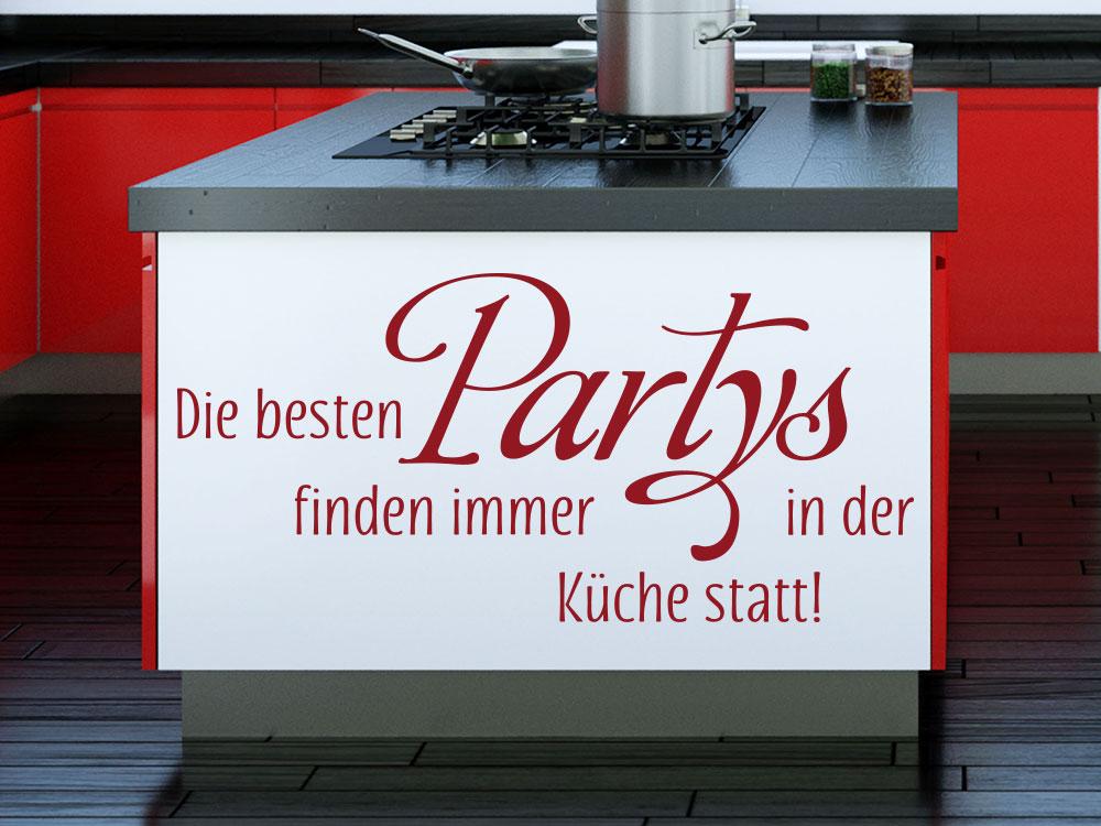 Wandtattoo Die besten Partys finden immer… Spruch in Rot auf Küchenblock