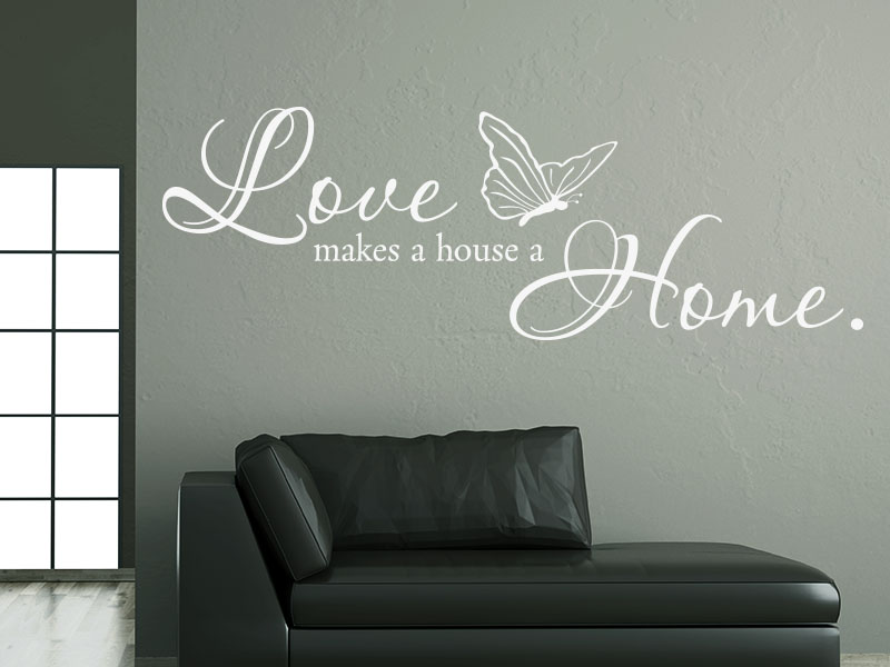 Wandtattoo Love makes a house  a home - Spruch im Flur