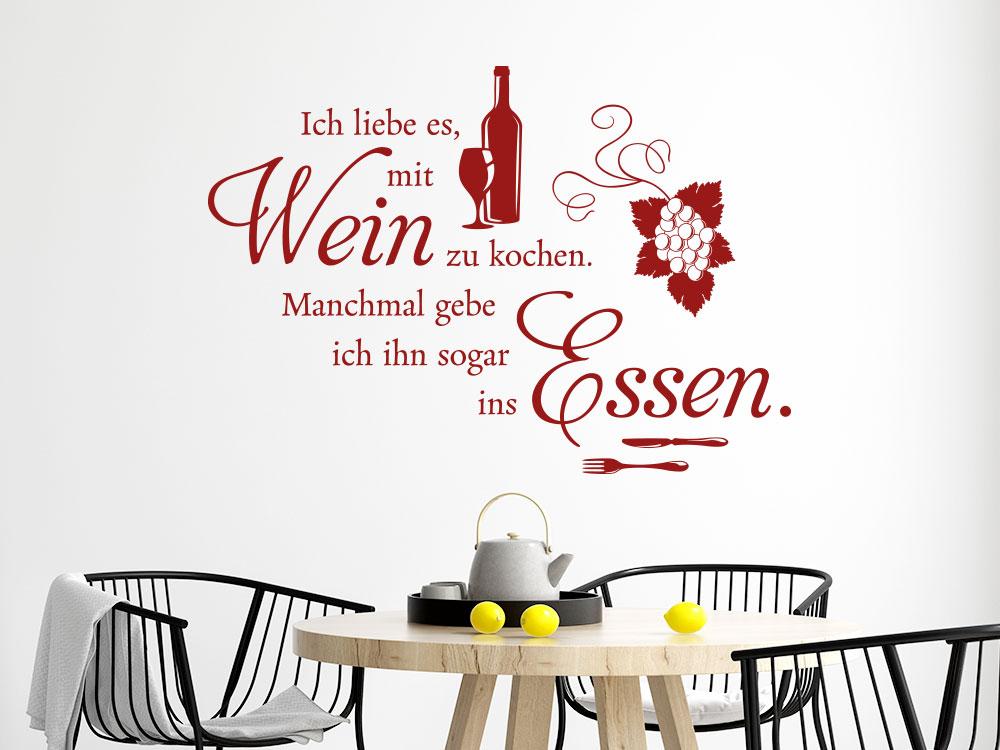 Wandtattoo Spruch Ich liebe es mit Wein zu kochen im Esszimmer über Tisch