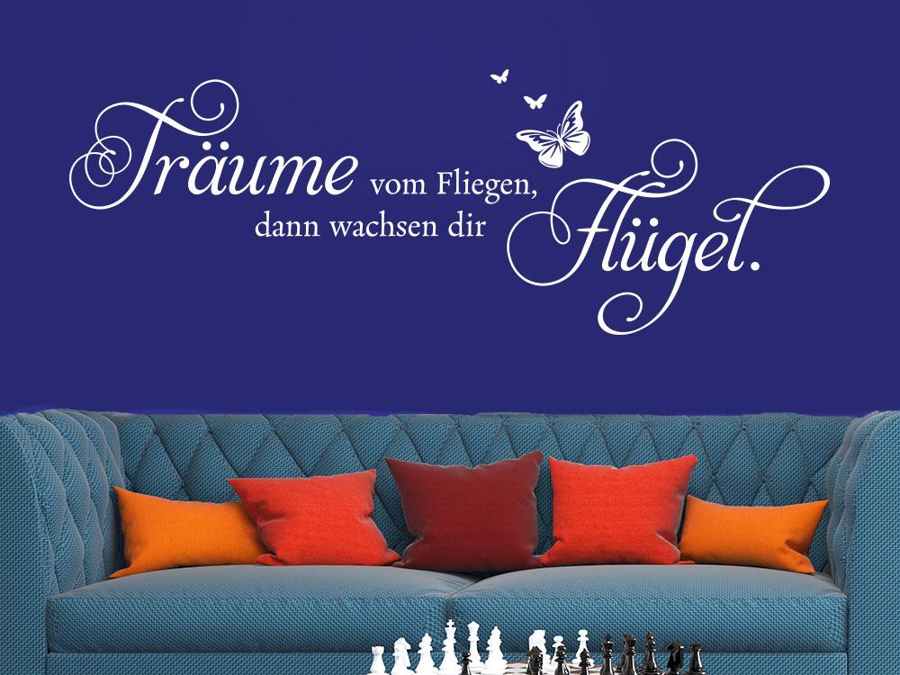 Wandtattoo Träume vom fliegen, dann wachsen dir Flügel. im Wohnzimmer