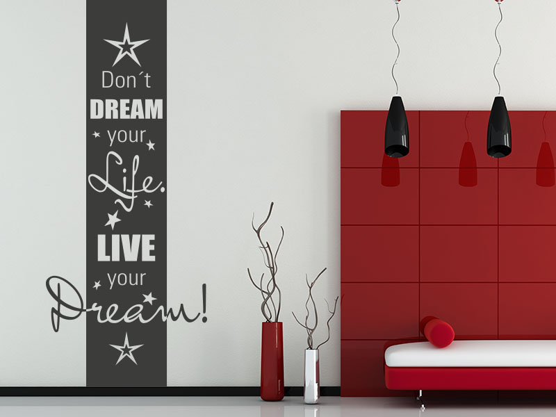 Wandtattoo Wandbanner Don't dream your life neben Sofa